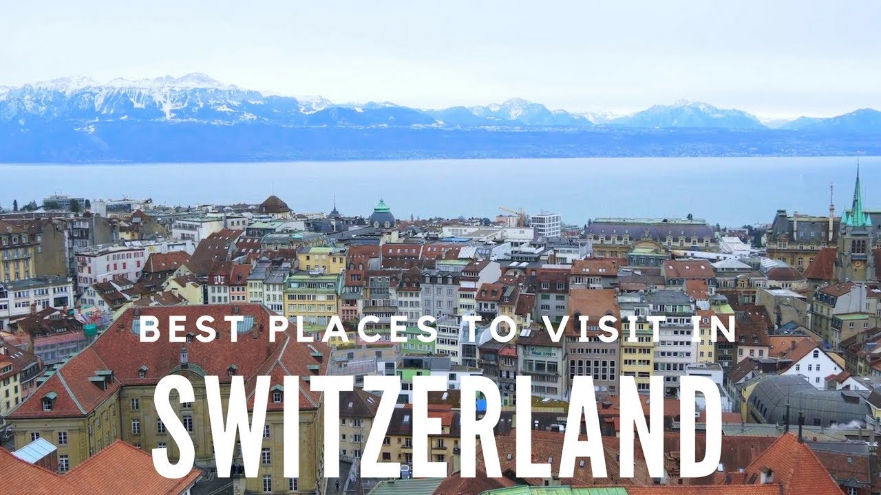 10 Best Places to Visit in Switzerland – Travel Video