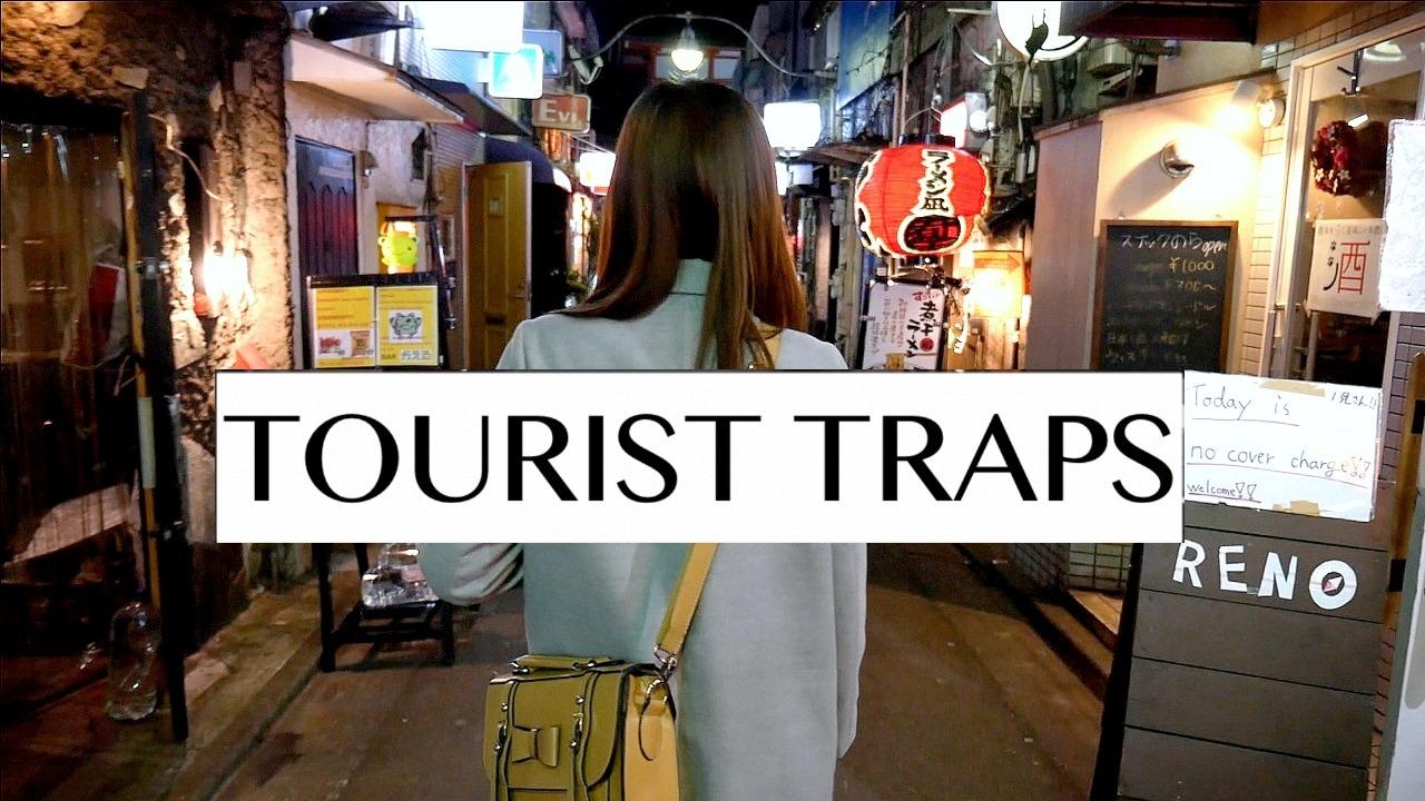 Tokyo Tourist Traps | Japan Travel Tips